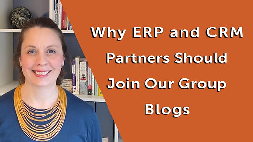 Why ERP and CRM Partners and VAR's Should Join Our Group Blogs