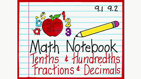 Fractions and Decimals Tenths and Hundredths
