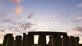 Awaken the Celt Within You