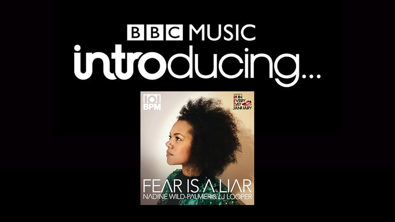 Fear Is a Liar plays on BBC Introducing