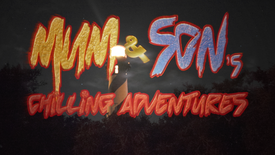 Mum and Son's Chilling Adventures now Streaming!