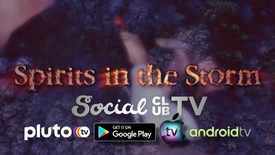Spirits in the Storm blowing into Social Club TV