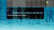 Rozmowy o meczu po meczu KP Technisat vs Środa Śląska