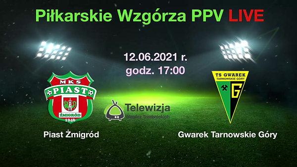 MKS Piast Żmigród LIVE