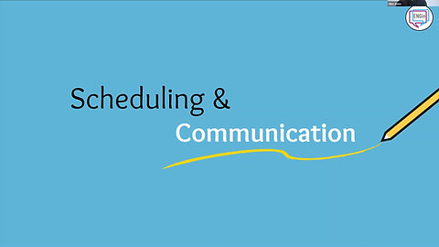 Scheduling and Communication