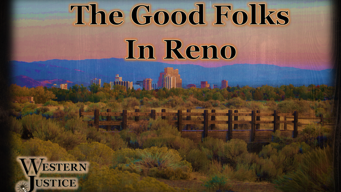 The Good Folks In Reno