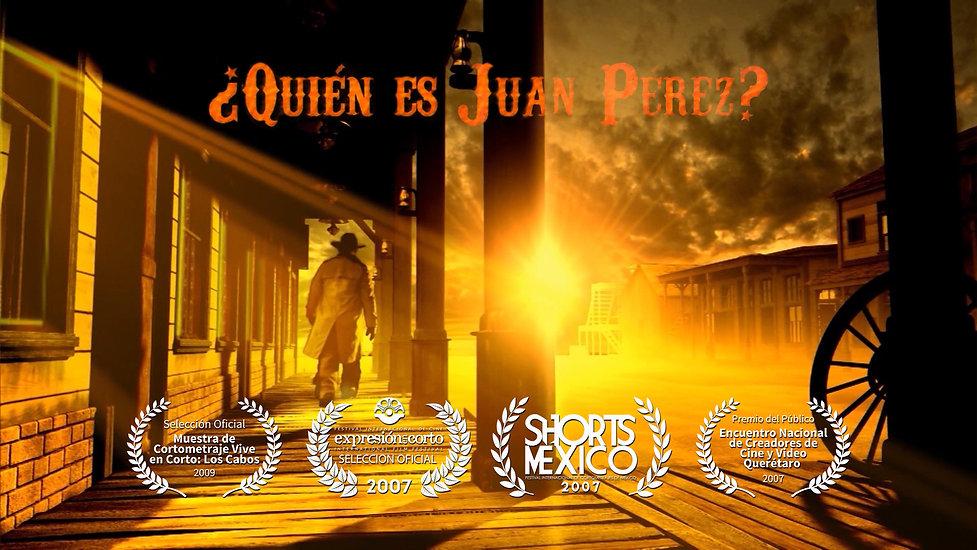 ¿Quién es Juan Pérez? (Who is John Doe?) - 2007