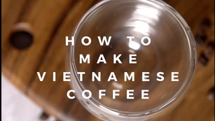 How to Make Vietnamese Coffee Video