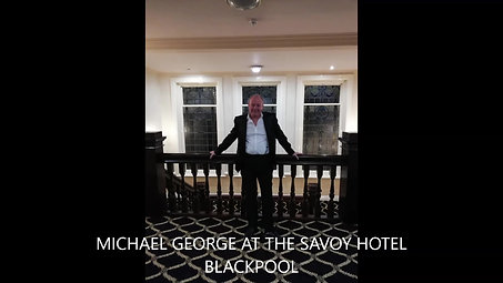 Michael George at the Savoy Hotel, Blackpool,