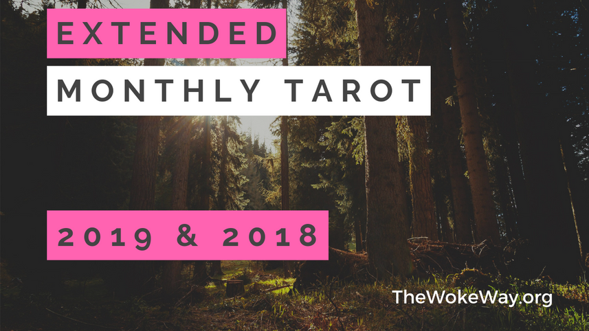 MONTHLY TAROT - EXTENDED 2018-2019
