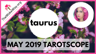 TAURUS - MAY 2019 EXTENDED