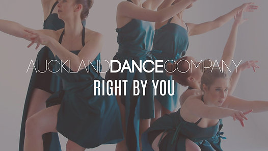 RIGHT BY YOU | Auckland Dance Company