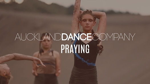 "Auckland Dance Company presents ""Praying"" - The ADC Lyrical Students"