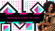 Ideal Client to Cash