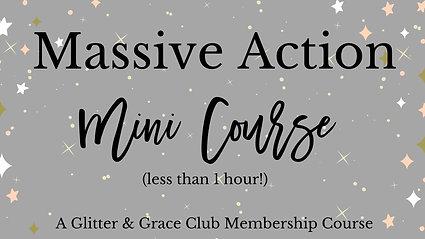 Massive Action mini course