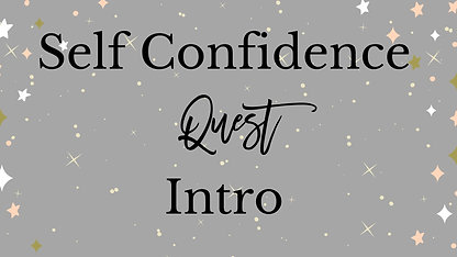 Self Confidence Course Intro