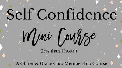 Self Confidence Mini Course