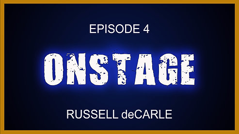 ONSTAGE Ep. 4 Russell deCarle