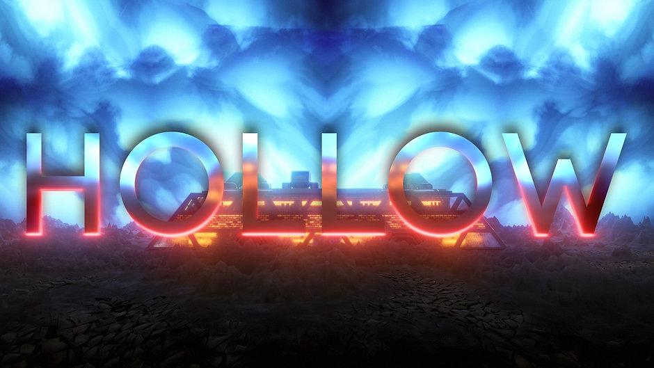 Hollow- Trailer