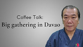 Coffee Talk: Big gathering in Davao