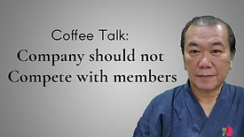 Coffee Talk: Company should not compete with members