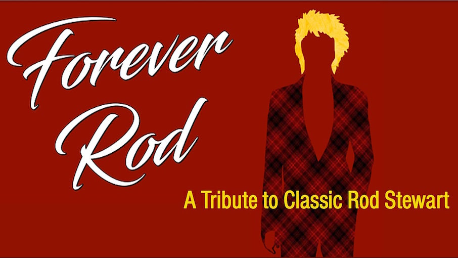 "Forever Rod - A Tribute to Classic Rod Stewart ""Promotional Video"""