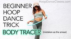 Beginner Hoop Trick: Body Tracer