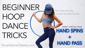 Beginner Hoop Trick: Front Hand Spin & Pass
