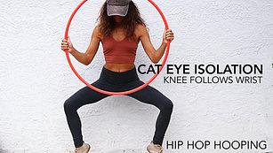 [2] Cat Eye Isolations Knee Follows Wrist | Hip Hop Hooping