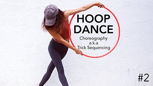 Hoop Dance Trick Sequence Choreography 2
