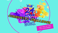 24 Hour Community Challenge 2021 promo video