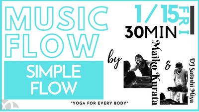 1/15 Music flow (Simple flow) by Maiko & DJ Satoshi MIya