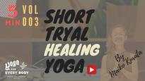 お試し③】SHORT HEALING YOGA -ヒーリングヨガ- by Maiko Kurata
