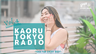 vol.4 KAORU TOKYO RADIO
