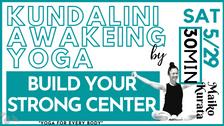 5/29 Kundalini Awakening yoga(Build your strong center) by Maiko Kurata