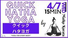 4/7 Quick Hatha yoga by Maiko Kurata