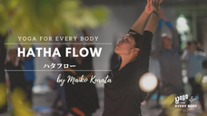 8/15 10:00-11:00 HATHA FLOW by Maiko Kurata
