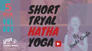 """お試し②】SHORT """"HATHA"""" YOGA -ハタヨガクラス """" by Maiko Kurata"""
