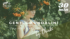 Gentle Kundalini yoga (Releasing element) by Chiaki