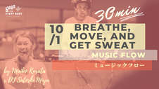 10/1 Music flow (Breathe,move, and get sweat)