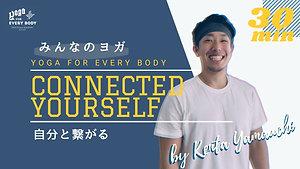 【3月みんなのヨガ】Connected yourself〜自分と繋がる〜 by Kenta Yamauchi