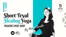 お試し①】SHORT HEALING YOGA  -お試しメエディテイティブヨガ クラス- by Maiko Kurata