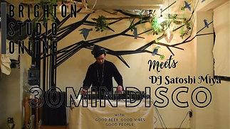 DJ】Satoshi Miya 2021 New Year 30min disco