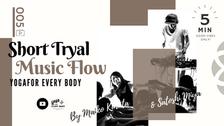 お試し⑤】SHORT MUSIC FLOW -ミュージックフローヨガ- by Maiko Kurata&DJ Satoshi Miya