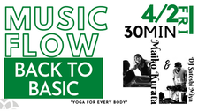 4/2 Music flow (Back to basic) by Maiko & DJ Satoshi Miya