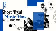 お試し③】SHORT MUSIC FLOW YOGA -ミュージックフローヨガ- by Maiko Kurata x DJ Satoshi Miya
