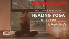 4/ 13 21:00頃配信スタート】30min HEALING YOGA by Maiko Kurata