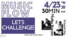 4/23 Music flow(Let's challenge!) by Maiko and DJ Satoshi Miya