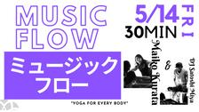 5/14 Music flow by Maiko Kurata & DJ Satoshi Miya