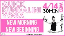 4/14 Kundalini yoga (New morning new beginning) by Maiko Kurata